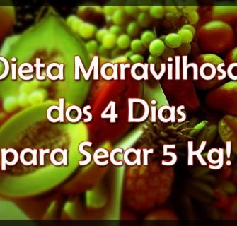 A dieta maravilhosa dos 4 dias promete secar até 5 quilos.